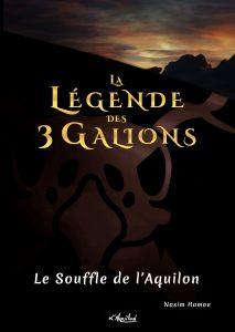 Couverture de La Légende des 3 Galions : le Souffle de l'Aquilon