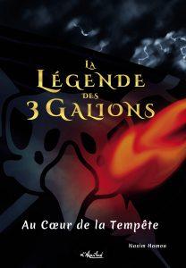 Couverture La Légende des 3 Galions : Au Coeur de la Tempête