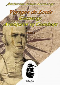 Couverture de Voyages de Louis Garneray, Aventures et Combats.