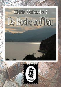 De Roche et d'Eau, de Célia Cristofoli