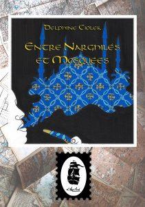 Couverture Entre Narghilés et Mosquées, de Delphine Ciolek